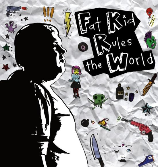 "Poster for ""Fat Kid Rules The World"""