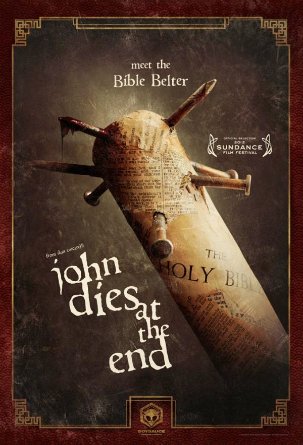 "Poster for ""John Dies At the End"""